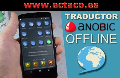 Traductor Anobic - off line traductor.