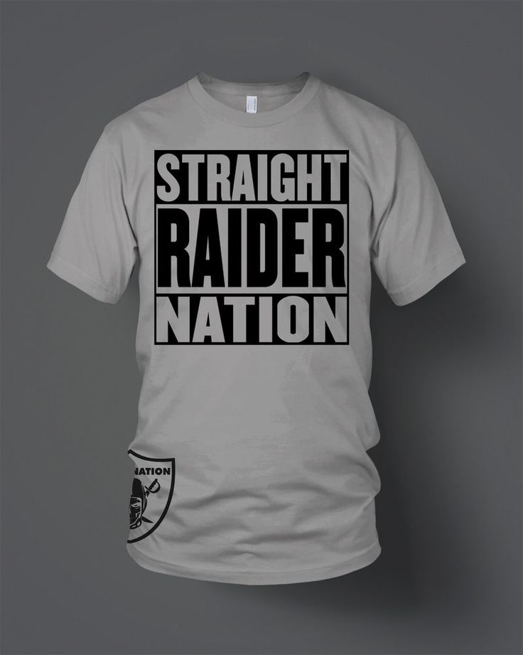 Straight Raider Nation T-Shirt (New) Oakland Raiders Silver & Black in Clothing, Shoes & Accessories, Men's Clothing, T-Shirts | eBay