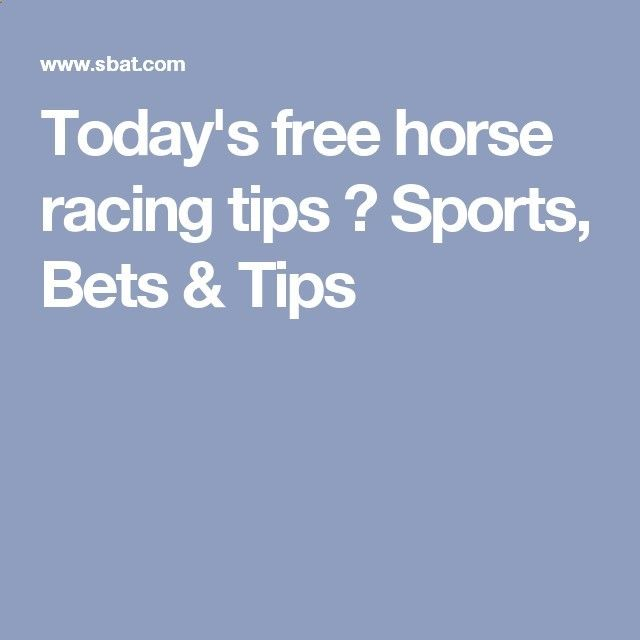 Free Betting Tips - Free Betting Tips - Todays free horse racing tips ⚽ Sports, Bets Tips - Receive Free Betting Tips from Our Pro Tipsters Join Over 76,000 Punters who Receive Daily Tips and Previews from Professional Tipsters for FREE - Receive Free Betting Tips from Our Pro Tipsters Join Over 76,000 Punters who Receive Daily Tips and Previews from Professional Tipsters for FREE