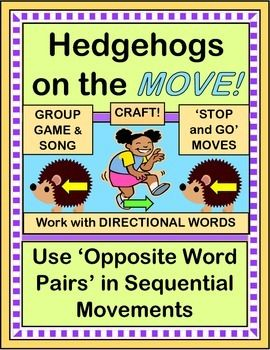 """Play a Group Game using OPPOSITES and SEQUENTIAL MOVEMENTS. Make a funny Hedgehog Craft, and get those animals (and your kids) MOVING! Learn an easy SONG (set to a familiar tune, """"London Bridge""""), and do 'OPPOSITES RHYMES' with great rhythm patterns. Great for Pre-K - 1st, ESL, and Special Ed. (16 pages) Kinesthetic Learning From Joyful Noises Express TpT! $"""