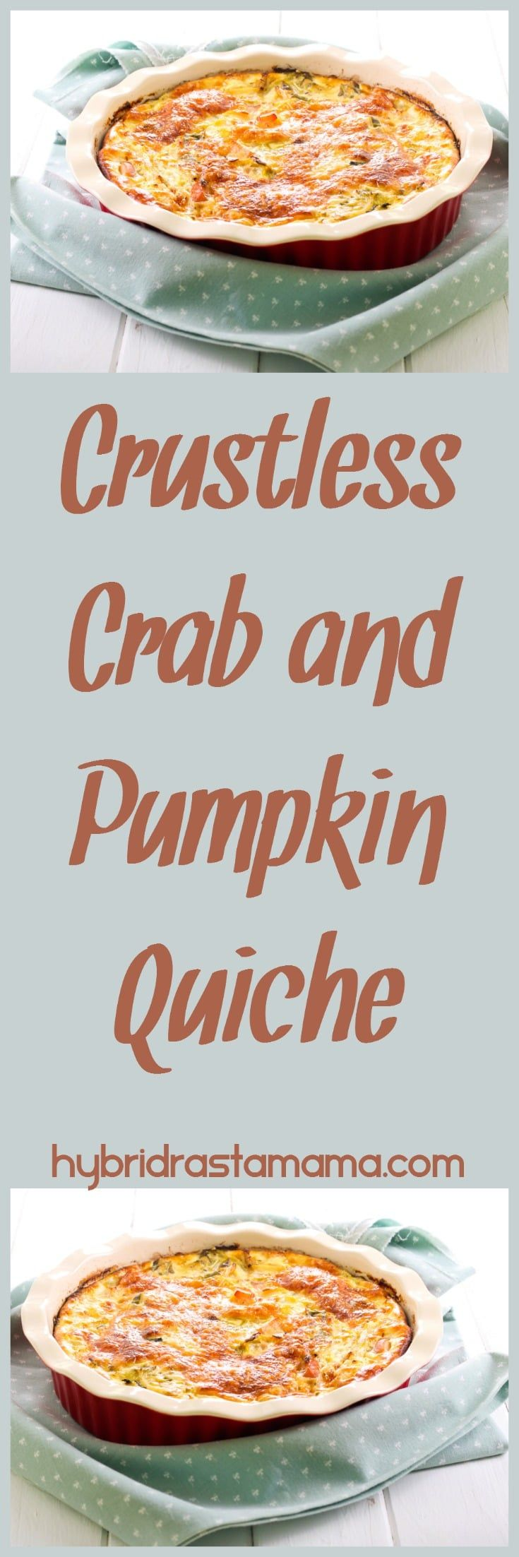 An easy to make crab and pumpkin quiche with a unique ingredient list! Don't be afraid to try this delicious combination...the flavors come together in the most palate pleasing way. (Gluten free and grain free) From HybridRastaMama.com