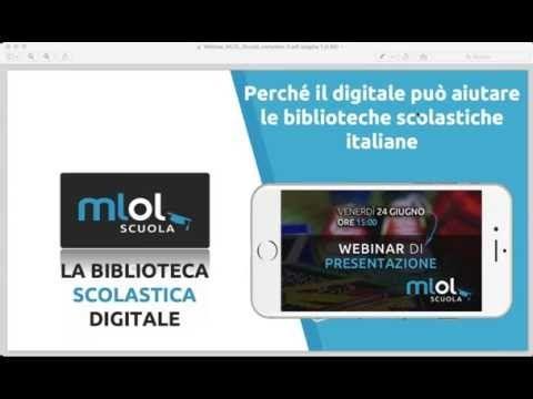 MLOL Scuola. Secondo webinar di presentazione (24/06/2016) - YouTube
