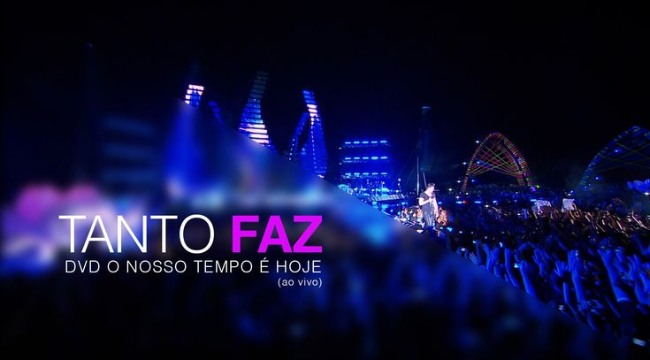 ♣vídeos♣ - Luan Santana - Tanto Faz - (Novo DVD O Nosso Tempo é hoje)