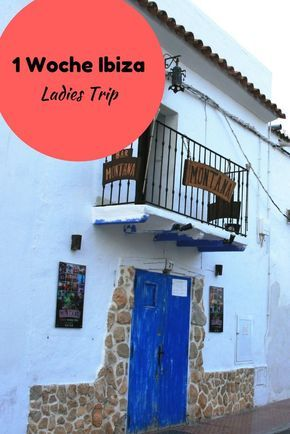 1 Woche Ladies Trip Ibiza. Was unternimmt man beim Freundinnen-Urlaub?