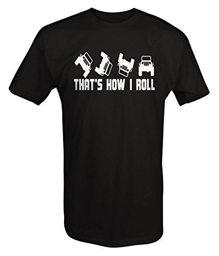 That's How I Roll Jeep Wrangler Topless Off Road T Shirt