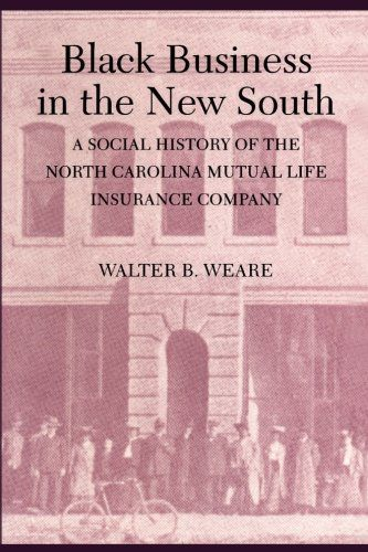"At the turn of the century, the North Carolina Mutual Life Insurance Company became the ""world's largest Negro business."" Located in Durham, North Carolina, which was known as the ""Black Wall Street of America,"" this business came to symbolize the ideas of racial... more details available at https://insurance-books.bestselleroutlets.com/business/product-review-for-black-business-in-the-new-south-a-social-history-of-the-nc-mutual-life-insurance-company"