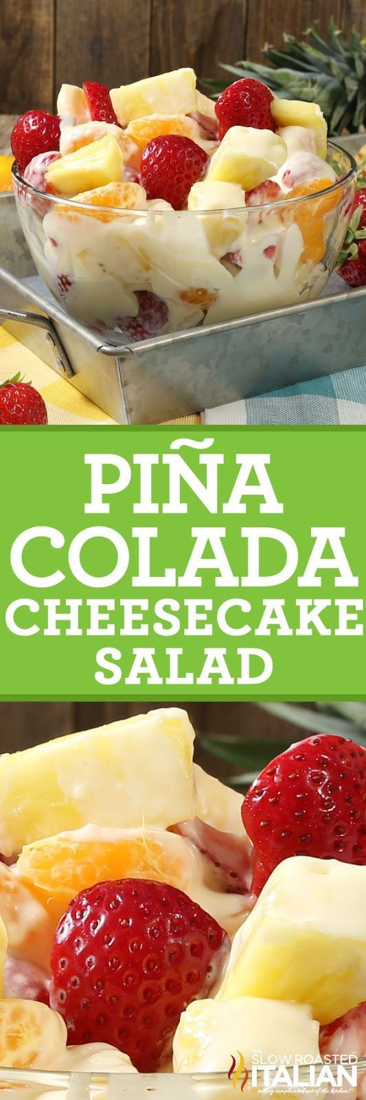 Pina Colada Cheesecake Salad | The Slow Roasted Italian | this is my latest obsession. This simple recipe starts with a fresh pineapple fruit salad tossed with a rich and buttery coconut rum cheesecake filling (don't worry it's kid friendly) to create the most spectacular fruit salad ever!