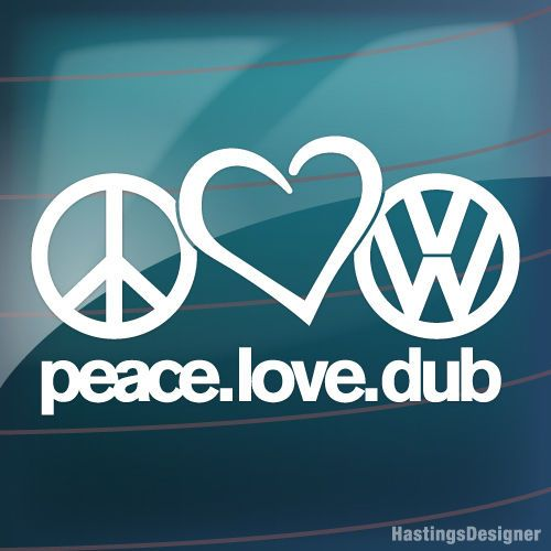 Peace Love Dub Car Window Bumper Dub Vw Golf Polo Vag Euro