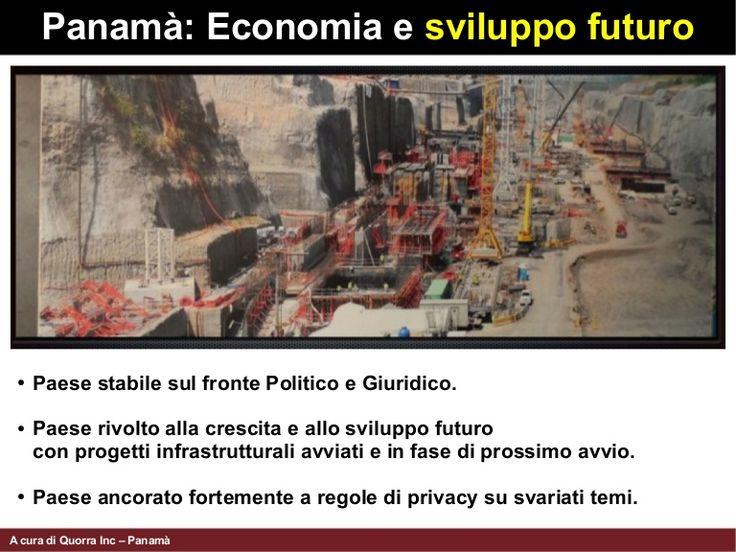 Panamà e la sua economia e sviluppo futuro ci danno delle ottime prospettive, in termini di Economic Overview. Aprire una società a Panamà può sicuramente offrire.... http://www.slideshare.net/matdeal74/economic-overview-panama-42445822
