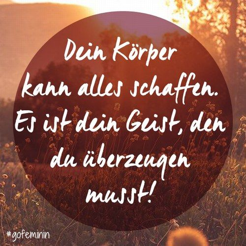 Die besten Motivationssprüche für den Sport #fitspo #motivation #fitness #body auf http://www.gofeminin.de/wellness/album1157846/die-besten-motivationsspruche-fur-den-sport-0.html