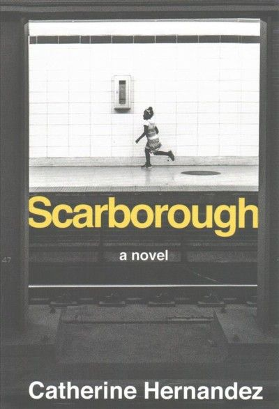 Scarborough by Catherine Hernandez. #ForestofReading