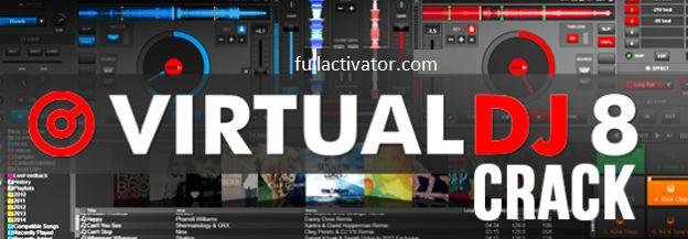 Virtual DJ Pro 8 Crack 2016 Serial Key Free Download