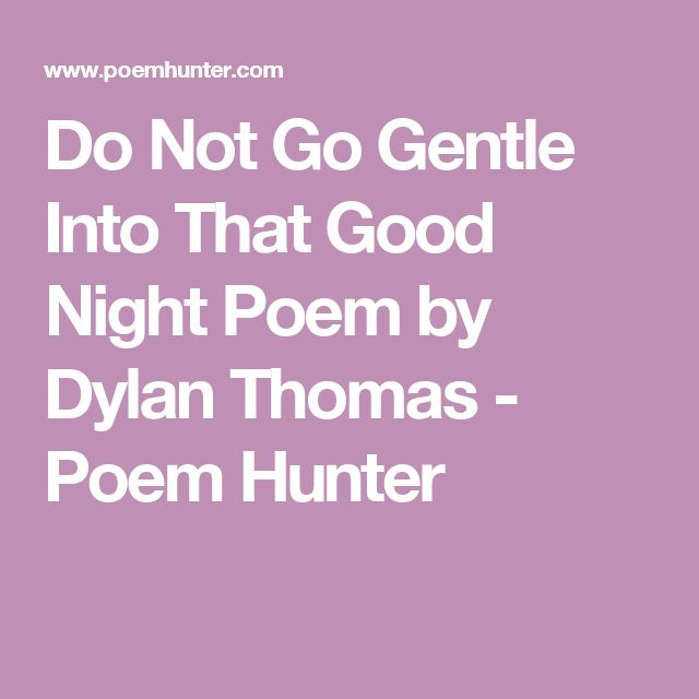 Rage Against Quotes: 1000+ Dylan Thomas Quotes On Pinterest
