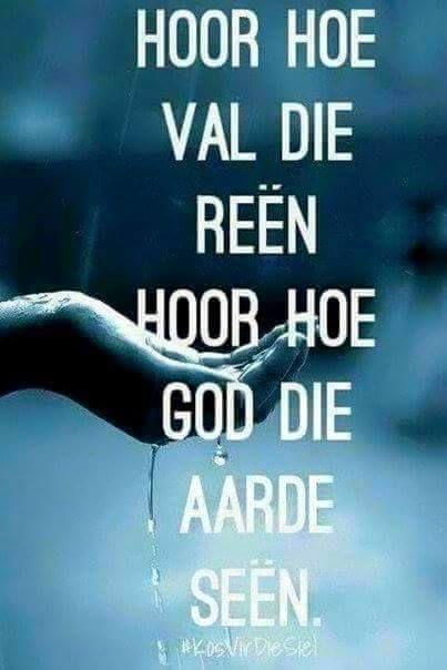 Reën = Seën #Afrikaans #blessings