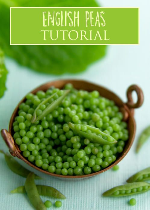 English Peas Miniature Tutorial PDF tutorial teaches how to make english peas in 1:12 miniature scale using polymer clay and mixed media.