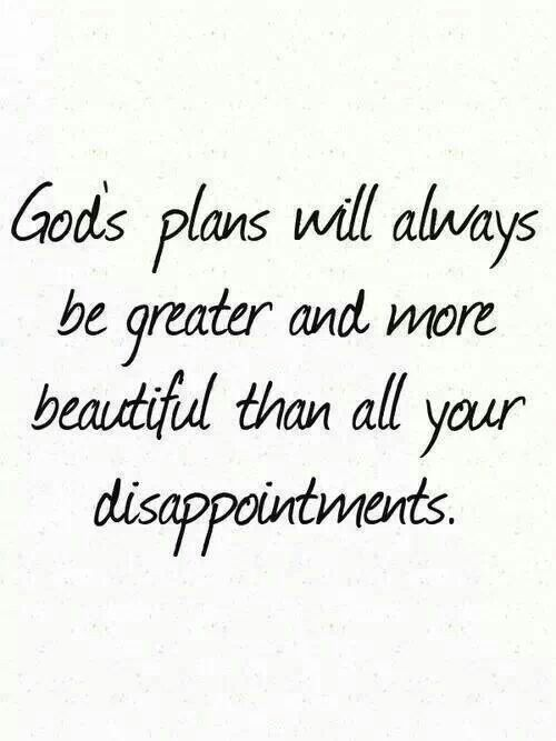 God loves us more than we love ourselves...Everything He has planned for us is for our salvation!