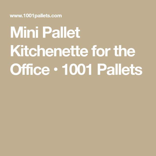 Mini Pallet Kitchenette for the Office • 1001 Pallets