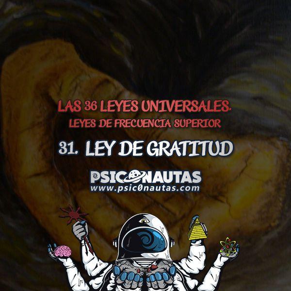 Las 36 Leyes Universales – 31. Ley de gratitud.
