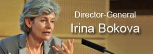"""UNESCO's Director General, Irina Bokova says """"Education is essential for peace""""   UNESCO's motto: 'It is in the minds of men that the defenses of peace must be constructed,'"""