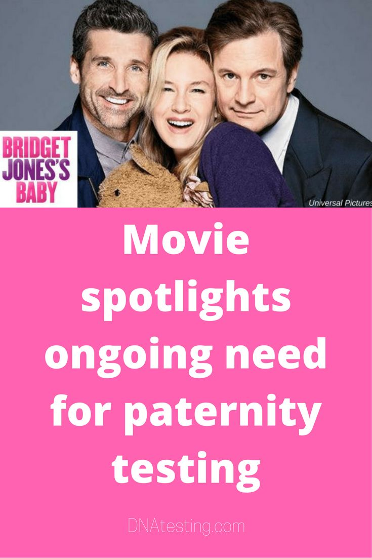 """'Bridget Jones's Baby' focuses on a woman bearing a child whose paternity is uncertain. This is a movie, but is paternity testing really all that prevalent in the """"real world?"""" Here are some stats from IDENTIGENE, America's #1 paternity-test brand."""