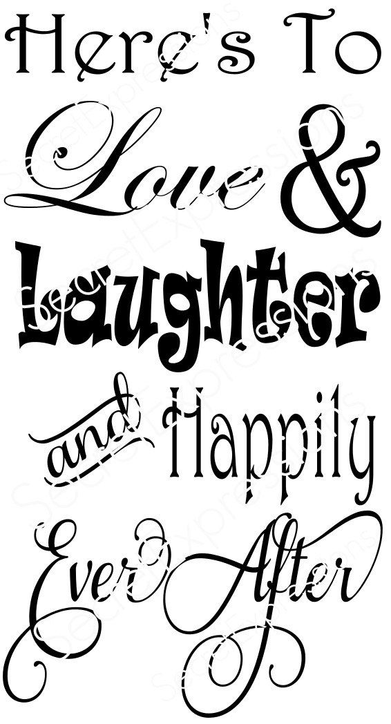 Download Here's To Love & Laughter and Happily Ever After Svg ...