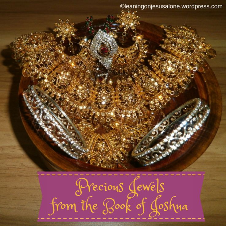 Precious Jewels from the Book of Joshua