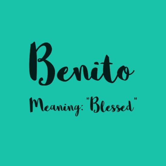 Benito Character BankCharacter NamesThe RiseBaby Boy Names SpanishWriting
