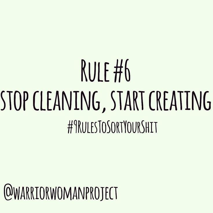 Rule #6 Stop Cleaning Start Creating . . . . #author #selfpublish #writer #happiness #coaching #freedom #choice #lifestyle #wellbeing #commitment #loveyourlife #indieauthors #reading #summerholiday #summerread  #beach #attitude #gratitude #breathe #9rules #amazon #kindle #ebook #paperback #sortyourshit #warriorwomanproject #mindandbody #commitment #accountability