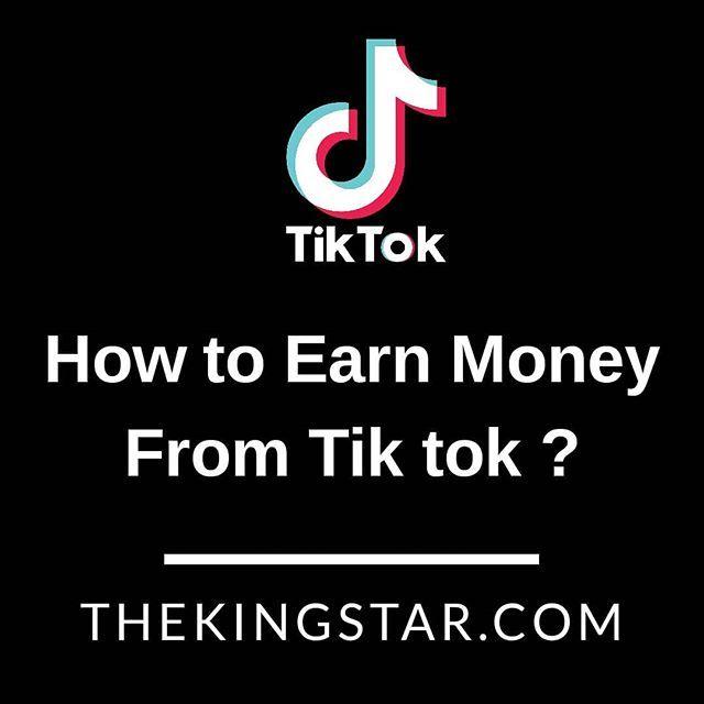 Earn Money From Tik Tok Thekingstar Com Tiktok Musically Love Like Tiktokindia Memes Follow Instagram F Earn Money Earn Money Online Instagram Funny