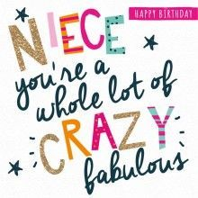 Birthday Card - Happy birthday niece you're a whole lot of crazy fabulous