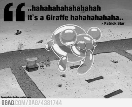 I love Patrick.. 1st Spongebob episode. I have the bubble dance memorized.