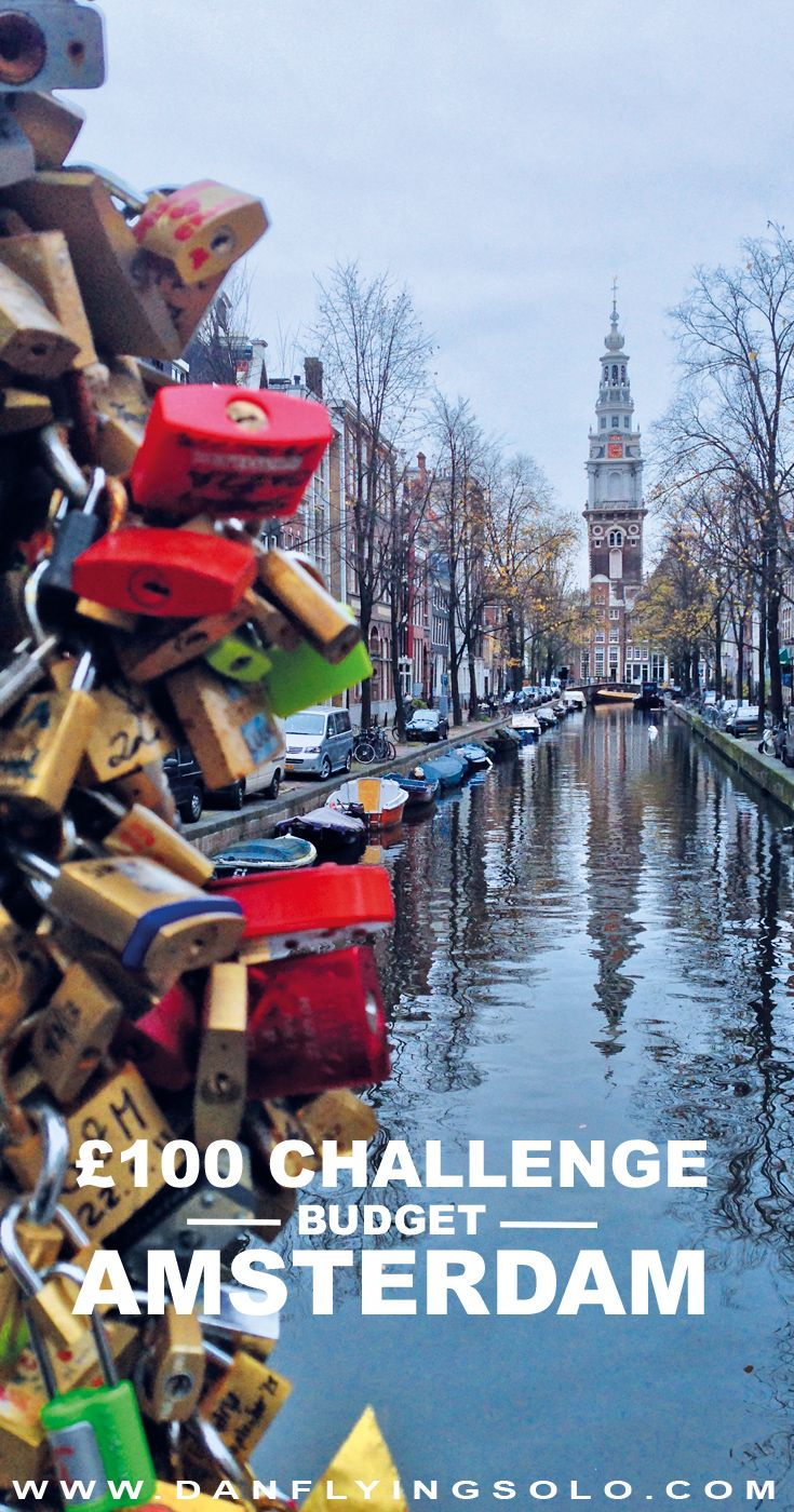 Amsterdam Weekend on a Budget. For less than £100 – Flights, Accommodation and Spending