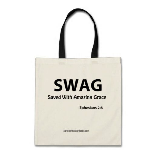 SWAG saved with amazing graceChristian Quotes Canvas Bags