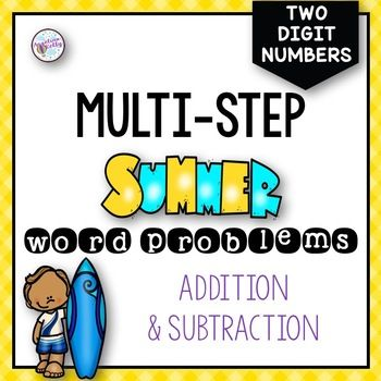 Keep your students engaged in math with these fun summer themed task cards. Students will use addition and subtraction skills to add and subtract 2 digit numbers that may require regrouping. These task cards help students learn how to solve two step word problems by thinking critically to determine which operation to use. 48 task cards in color