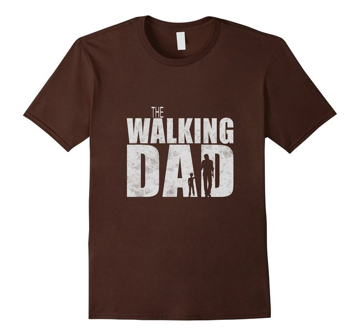Walking Dad T-shirt   Funny Shower Gift Father's Day Dead