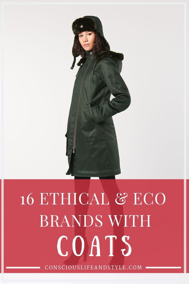 Where To Find Ethical And Eco Friendly Coats These Brands Have Parkas Rain Jackets Tre Eco Fashion Brands Ethical Fashion Brands Eco Friendly Fashion Brands [ 1102 x 735 Pixel ]