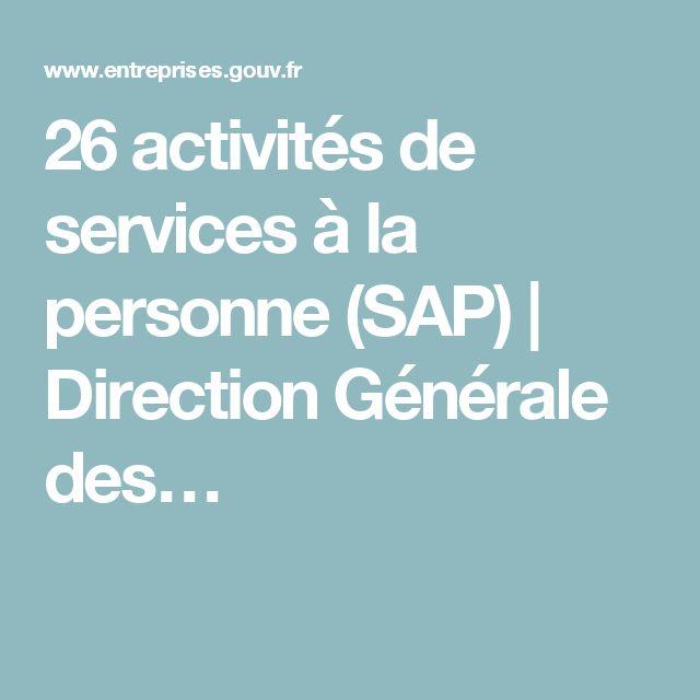 26 activités de services à la personne (SAP)   Direction Générale des…