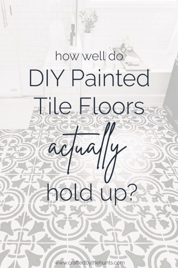 How Well Do Painted Tile Floors Hold Up Our One Year Review In 2020 Painting Tile Floors Diy Painted Floors Stenciled Floor