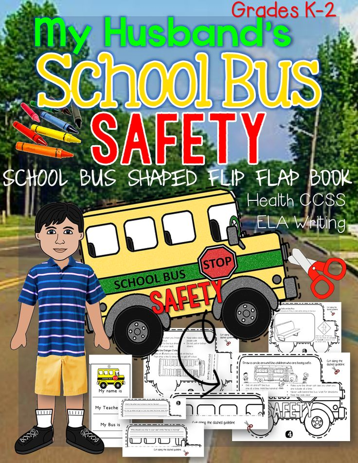 My Husband's School Bus Safety Flip Flap Book: Grades K-2. Health CCSS ELA Reading, Writing, Informational Text. Great Back to School Activity. Bus Pass Printable Included.