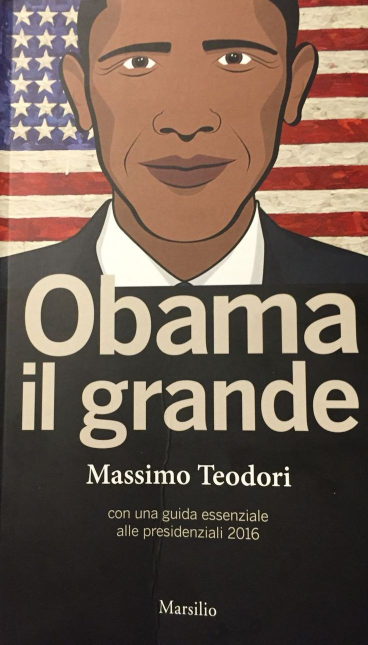 Obama Il Grande Massimo Teodori Obama My Books Parenting