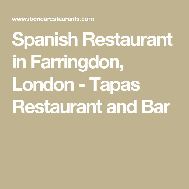 Spanish Restaurant in Farringdon, London - Tapas Restaurant and Bar