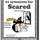 "*Perfect for teaching shades of meaning!*  Spice up your ""boring words""!  This booklet contains 21 synonyms for ""scared"". The professionally illust..."