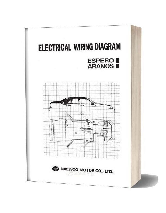 Daewoo Espero Aranos Automotive Electrical Wiring Diagram Electrical Wiring Diagram Automotive Electrical Electrical Wiring