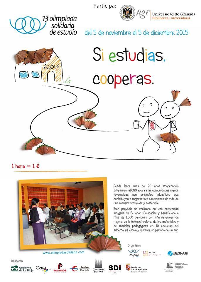 La Biblioteca Universitaria de Granada se suma por segundo año a la Olimpiada Solidaria de Estudio, comenzará el día 5 de noviembre y finalizará el 5 de diciembre de 2015. Con ella se pretende motivar actitudes responsables y comprometidas para conseguir uno de los objetivos de desarrollo del milenio: lograr la enseñanza primaria universal #bibliotecaugr #OlimpiadaSolidariadeEstudio #OSE2015