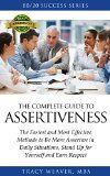 Free Kindle Book -  [Self-Help][Free] 80/20 Success Series Complete Guide to Assertiveness: The Fastest and Most Effective Methods to Be More Assertive in Daily Situations, Stand Up for Yourself ... Friends, Family, Co-Workers and Bosses.) Check more at http://www.free-kindle-books-4u.com/self-helpfree-8020-success-series-complete-guide-to-assertiveness-the-fastest-and-most-effective-methods-to-be-more-assertive-in-daily-situations-stand-up-for-yourself-friends-family-co-w/