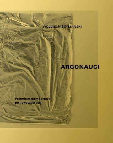 Grafika wydarzenia: Argonauci. Postminimalizm i sztuka po nowoczesności