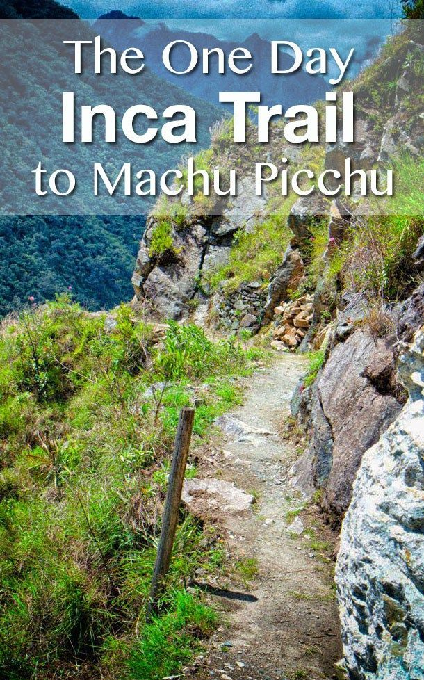 One Day Inca Trail to Machu Picchu. Is the one day trail worth it? For those short on time, absolutely yes! Spend one day hiking the last third of the Inca Trail and spend your second day exploring Machu Picchu. It is an awesome experience!