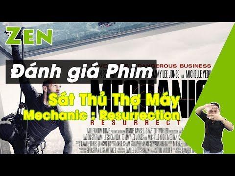 [Zen Phim] Review Mechanic : Resurrection | Sat Thu Tho May: Su Tai Xuat