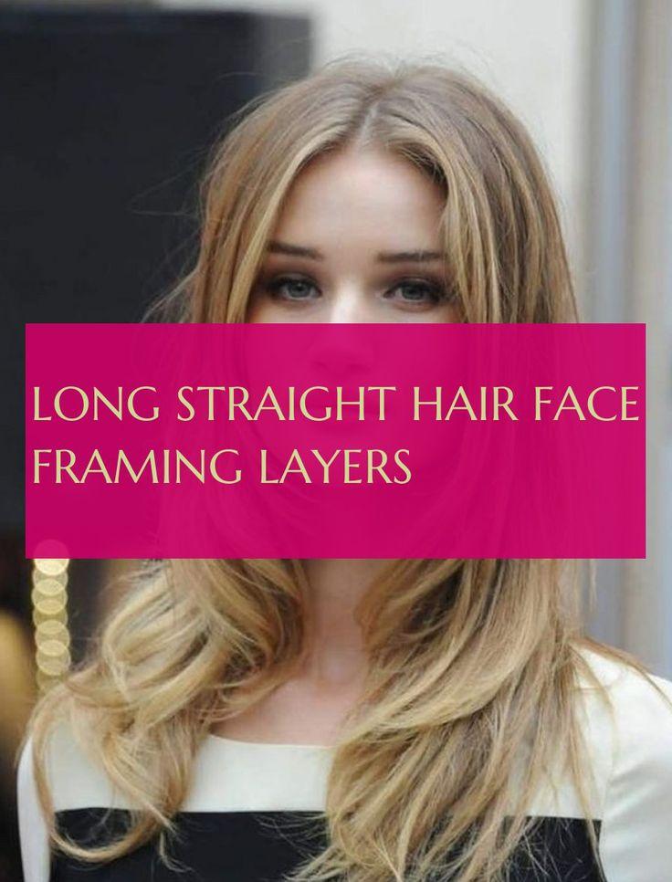 long straight hair face framing layers Long Hair langes glattes haar gesicht rah…