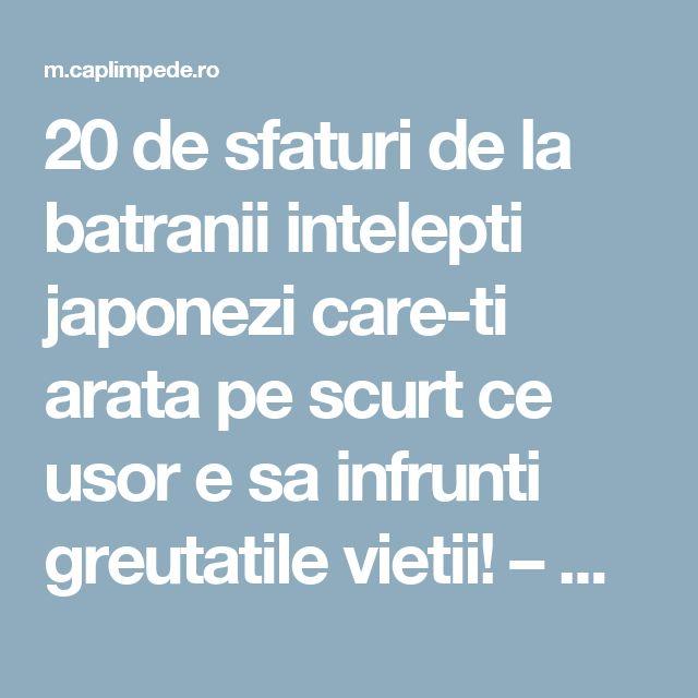 20 de sfaturi de la batranii intelepti japonezi care-ti arata pe scurt ce usor e sa infrunti greutatile vietii! – Cap Limpede